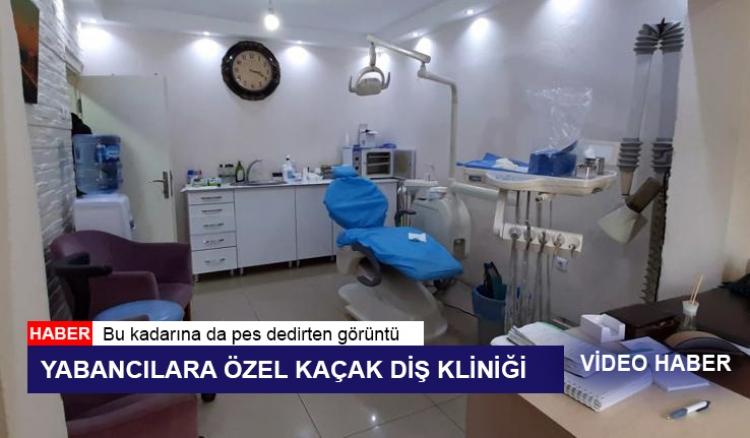 Kaçak Diş Kliniği'ne Baskın