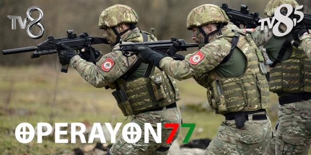 Operasyon 77 Tv8,5'da Başlıyor