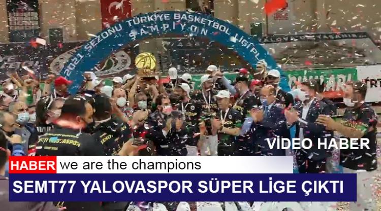 Semt77 Yalovaspor Süper Lig'de